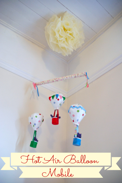 DIY Hot Air Balloon Mobile
