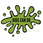 Kids Can Do Season 18 Week 2