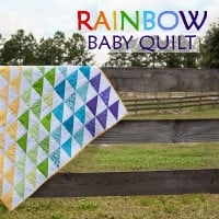 Rainbow Baby Quilt Tutorial