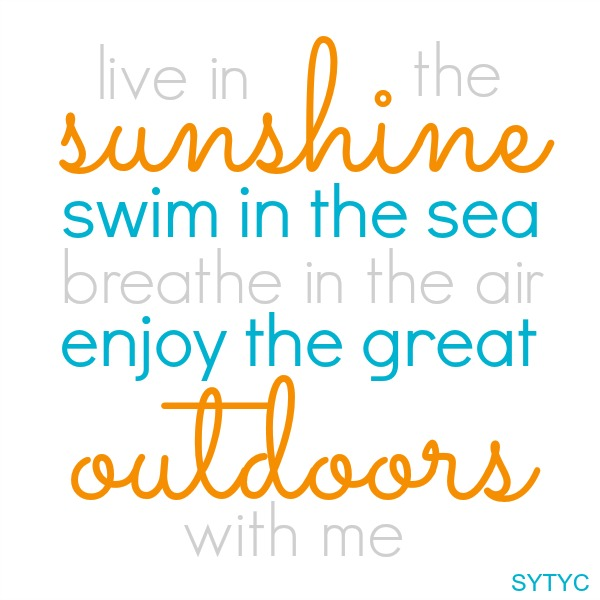 Sunshine Outdoors Quote