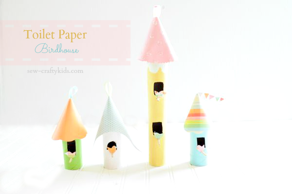 Toilet Paper Birdhouses via Sew-Crafty Kids
