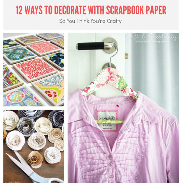 Ways to Decorate with Scrapbook Paper 1