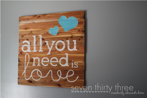 All you need is love pallet art via Seven Thirty Three